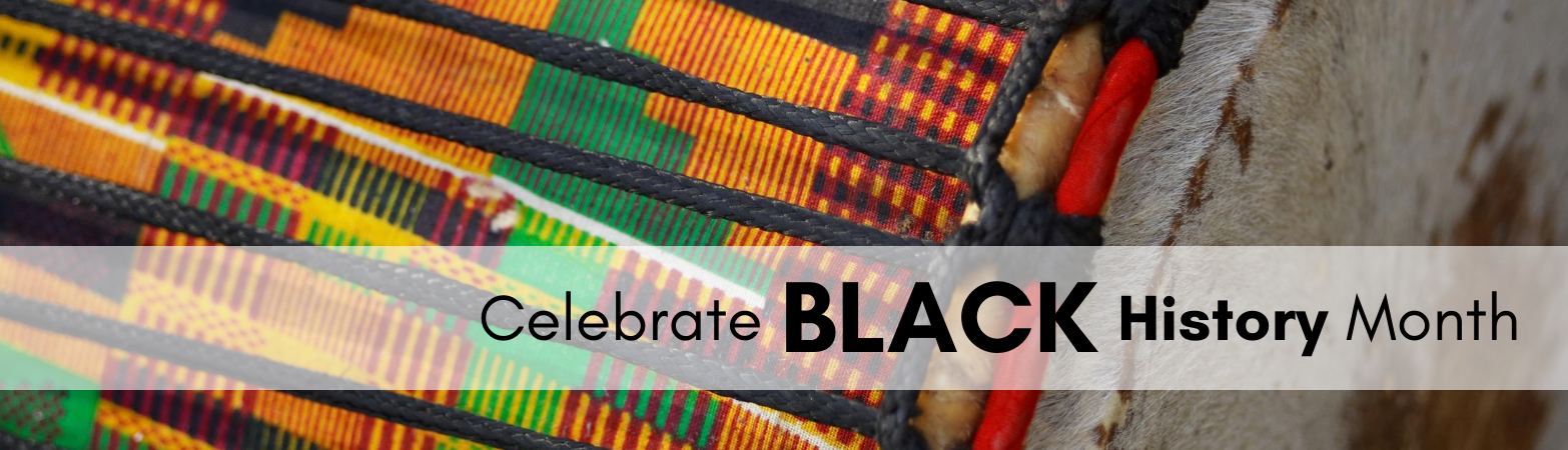 African drum with text: Celebrate Black History Month