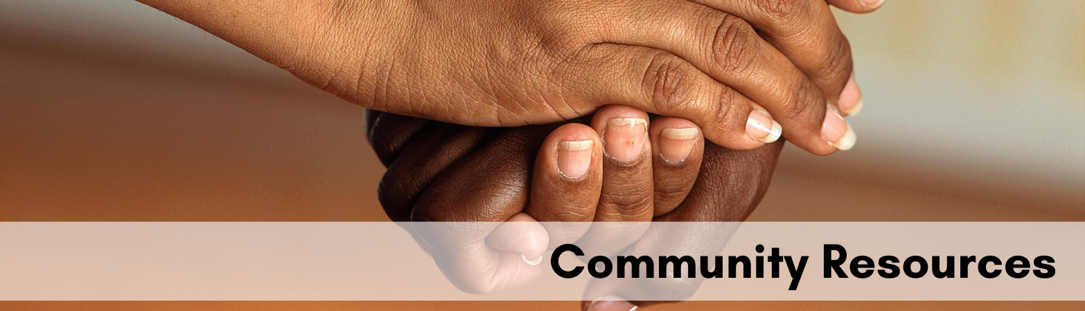 Hands grasping with text Community Resources