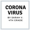 Corona-Virus-by-Sarah-V.---4th-grade